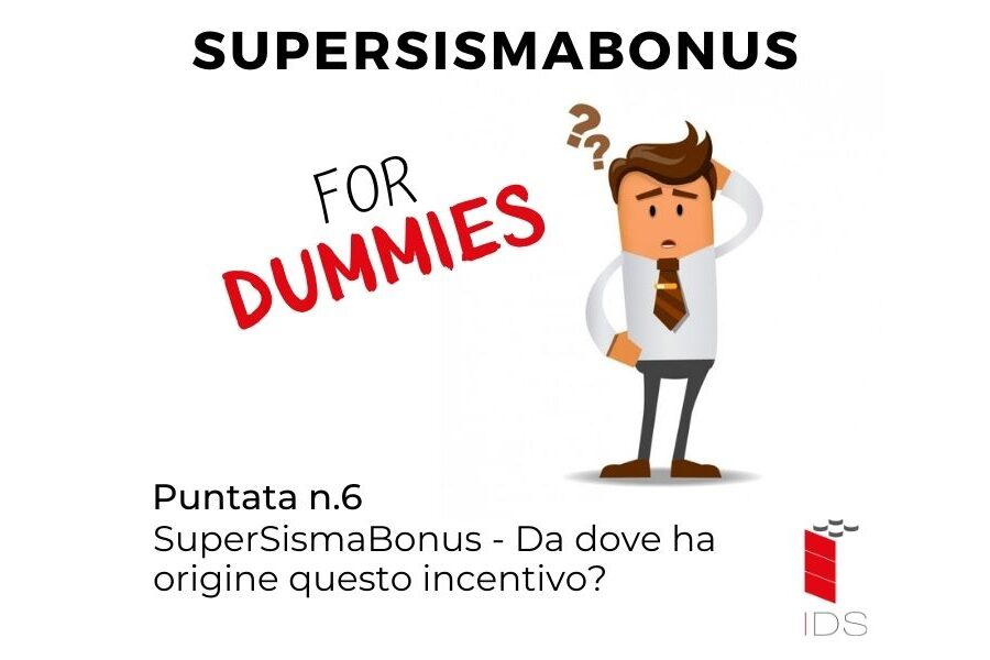 SuperSismaBonus #6 | Da dove ha origine questo incentivo?