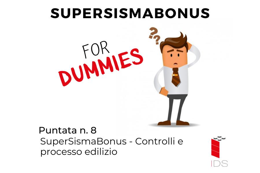 SuperSismaBonus #8 I Controlli e processo edilizio