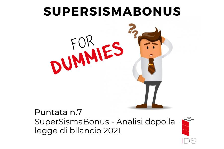 SuperSismaBonus #7 | Analisi dopo la legge di bilancio 2021